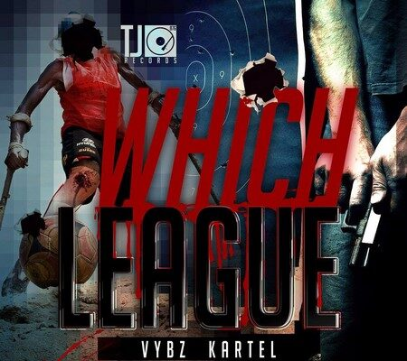 Vybz kartel which league Cover